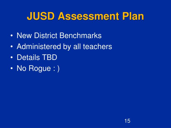 JUSD Assessment Plan