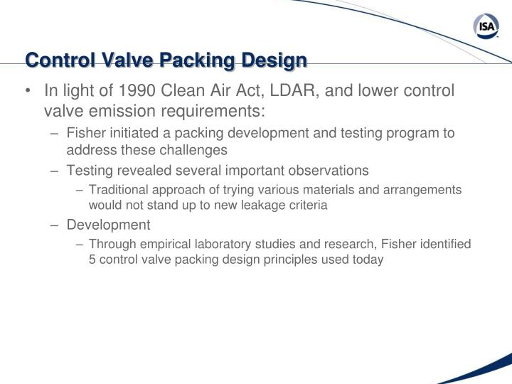 Control Valve Packing Design