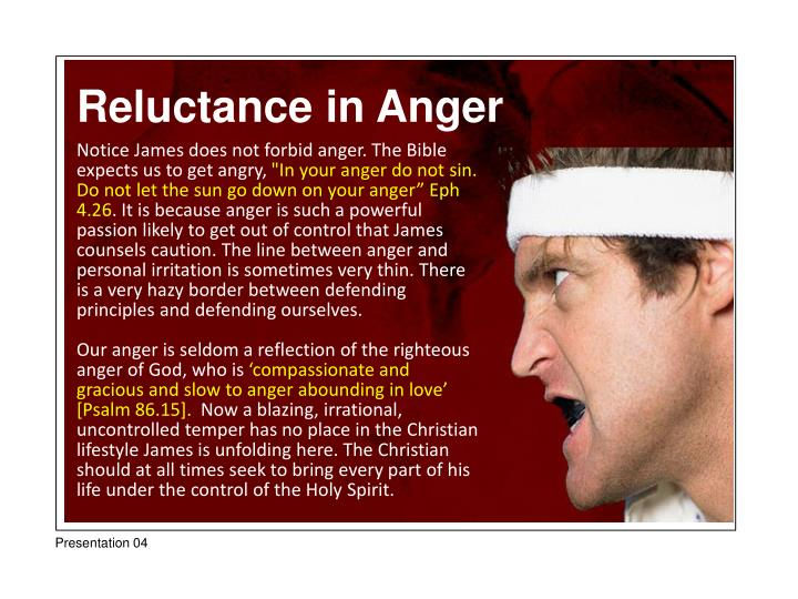 Reluctance in Anger