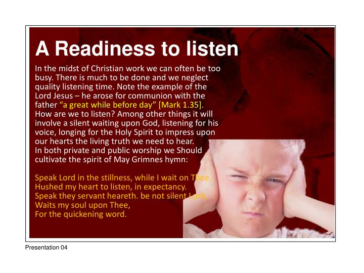 A Readiness to listen