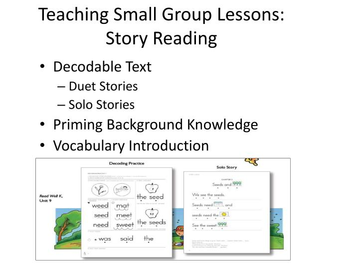 Teaching Small Group Lessons: