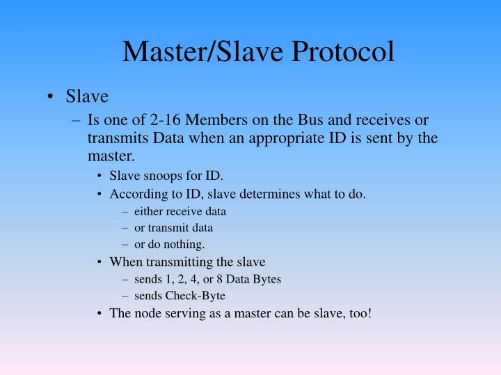Master/Slave Protocol