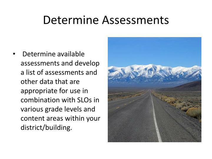 Determine Assessments