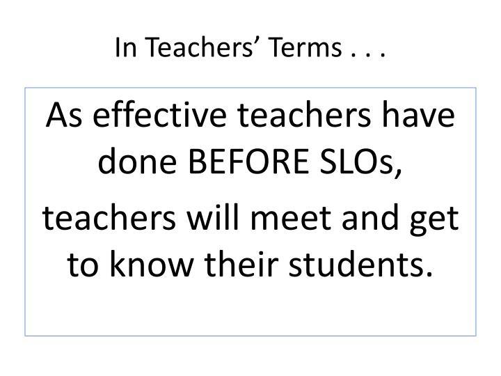 In Teachers' Terms . . .