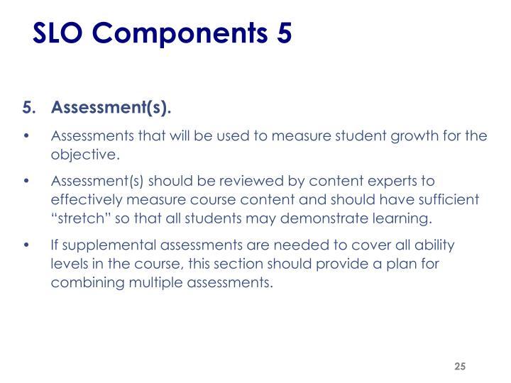 SLO Components