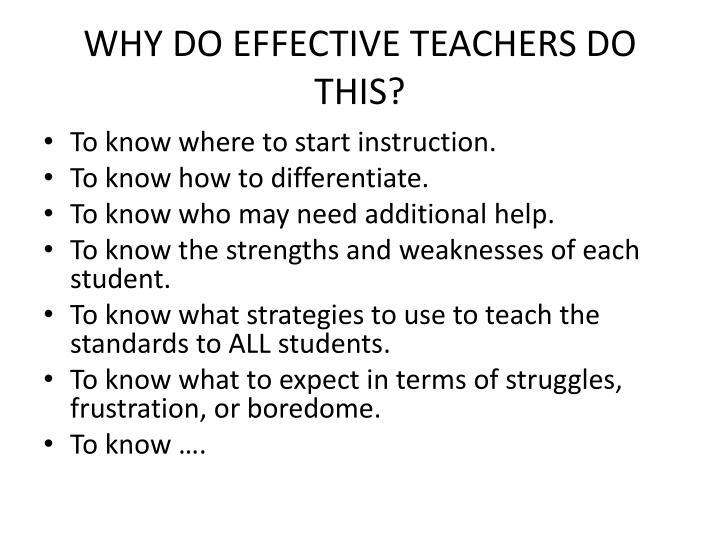 WHY DO EFFECTIVE TEACHERS DO THIS?