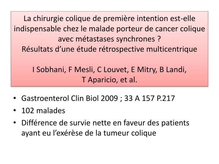 La chirurgie colique de première intention est-elle indispensable chez le malade porteur de cancer colique avec métastases synchrones ?