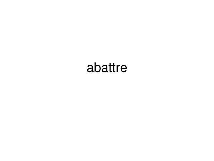 abattre