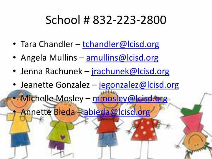 School # 832-223-2800
