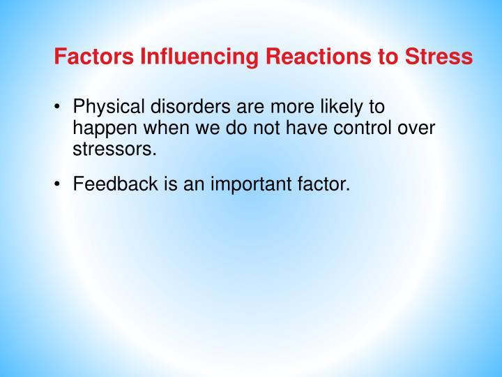 Factors Influencing Reactions to