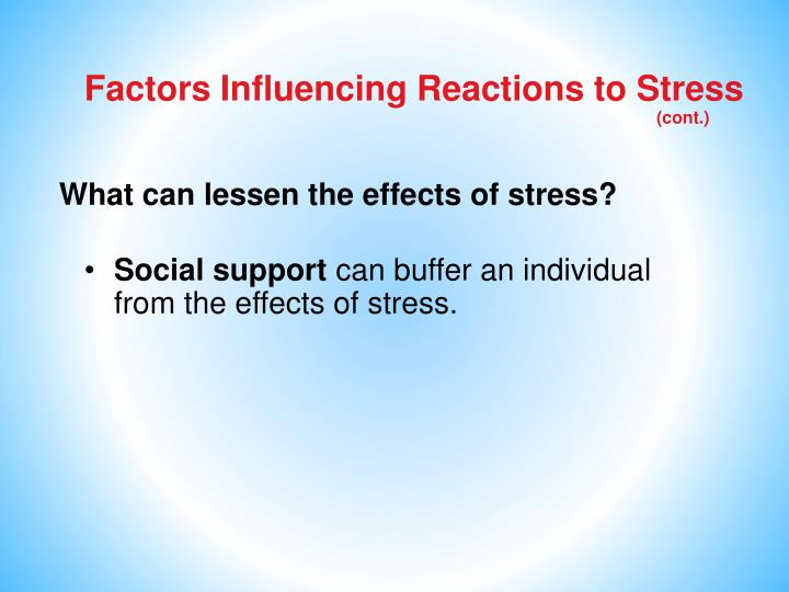 Factors Influencing Reactions to Stress