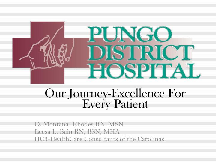 Our Journey-Excellence For Every Patient
