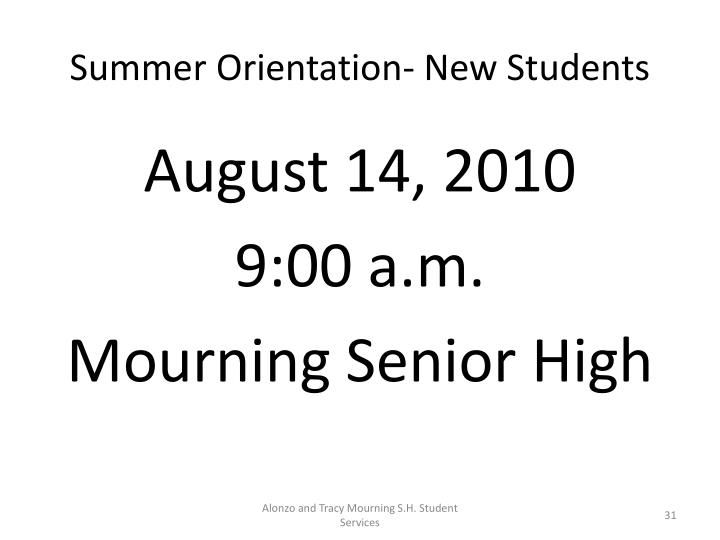 Summer Orientation- New Students