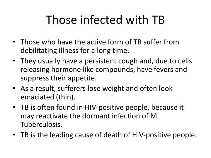 Those infected with TB