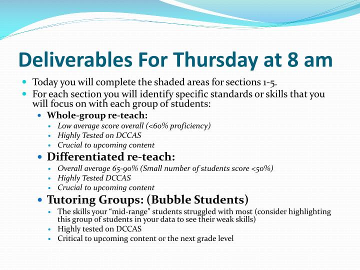 Deliverables For Thursday at 8 am