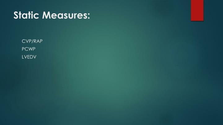 Static Measures: