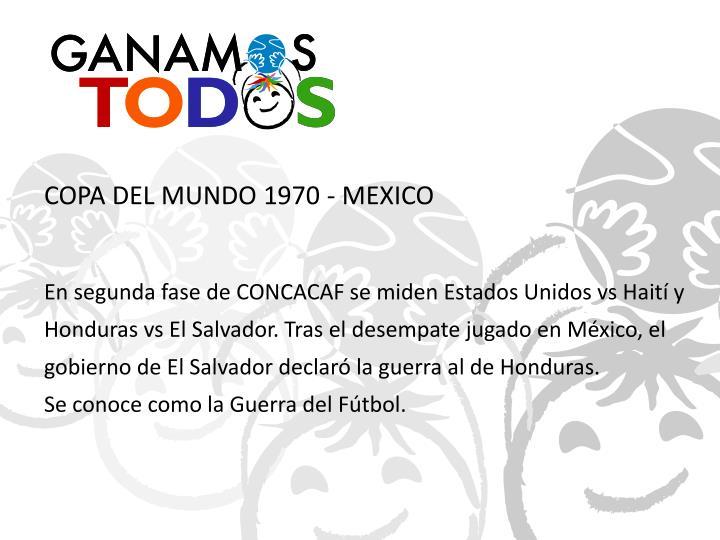COPA DEL MUNDO 1970 - MEXICO