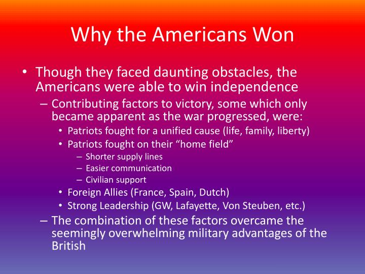 Why the Americans Won