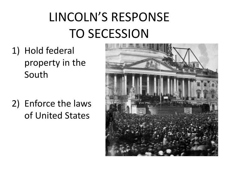 LINCOLN'S RESPONSE