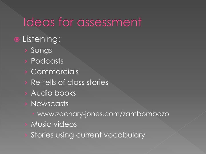 Ideas for assessment