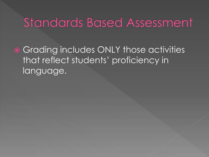 Standards Based Assessment