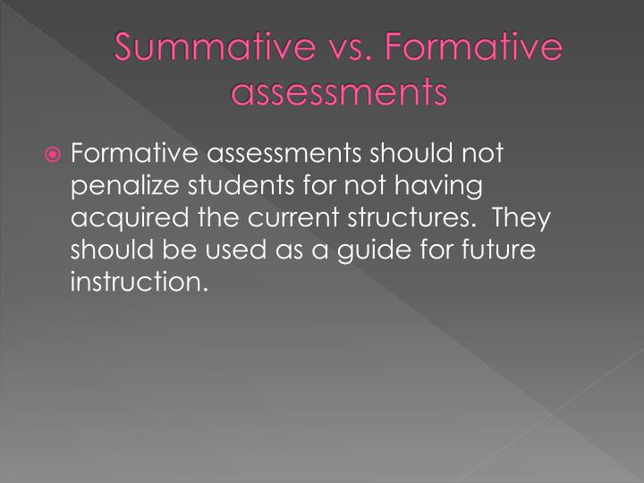Summative vs. Formative assessments