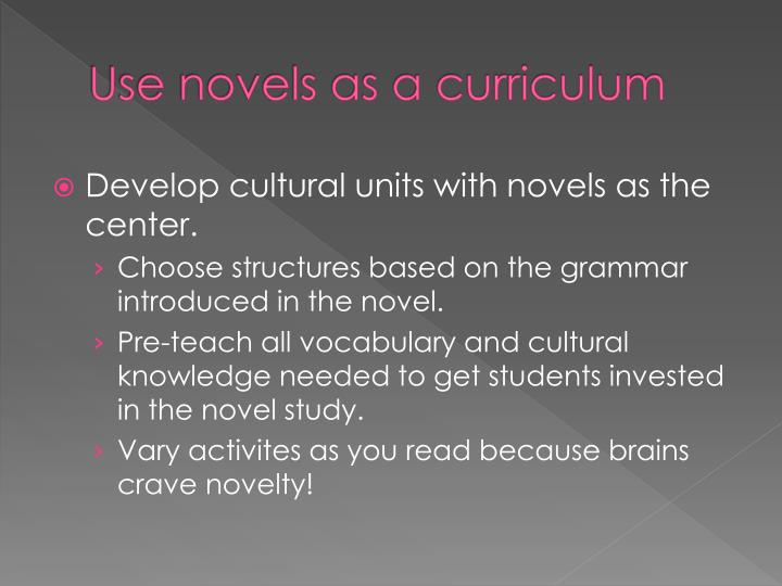 Use novels as a curriculum