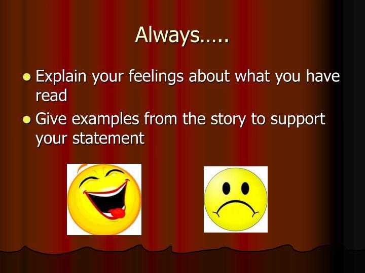 Always…..