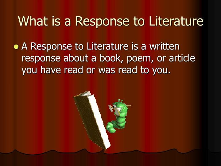 What is a response to literature