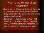 what is the format of our response1