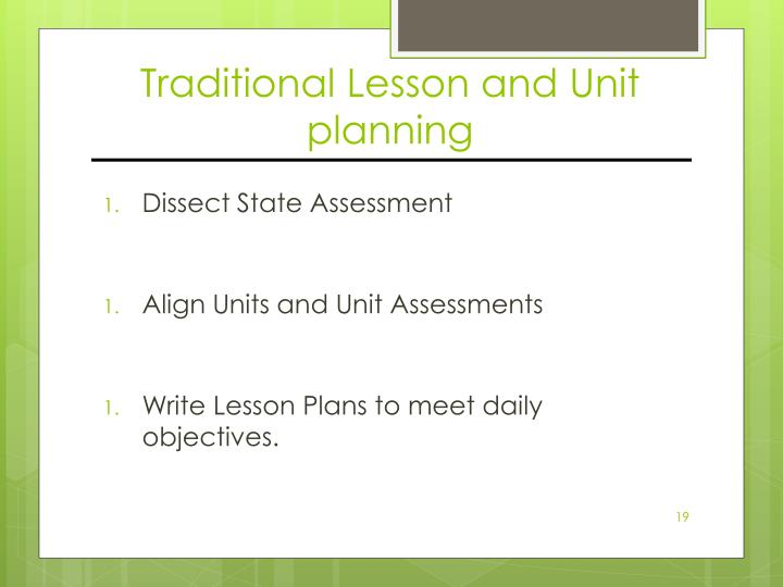 Traditional Lesson and Unit planning