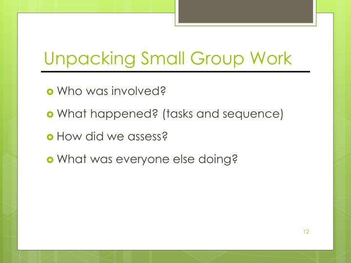 Unpacking Small Group Work