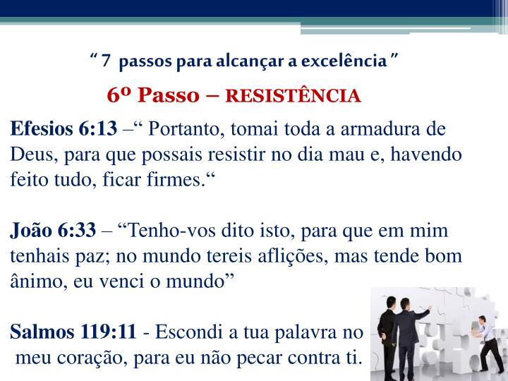""""""" 7  passos para alcançar a excelência """""""