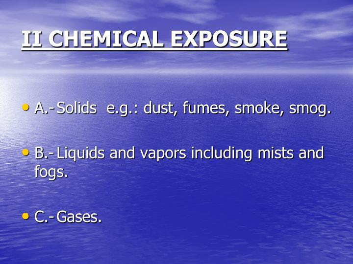 Ii chemical exposure