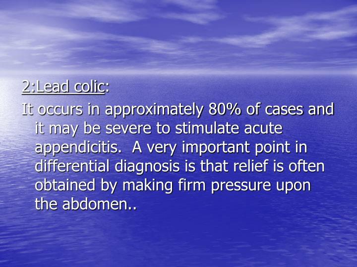 2:Lead colic