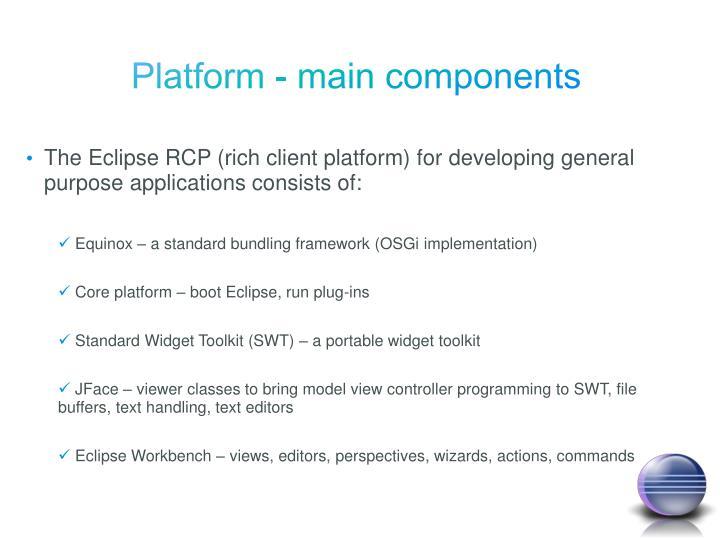 Platform - main components