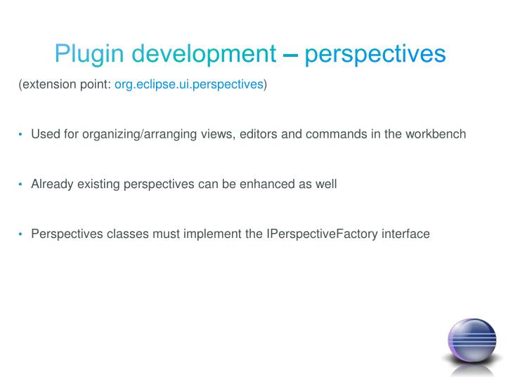 Plugin development – perspectives