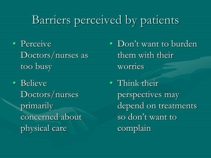 Perceive Doctors/nurses as too busy