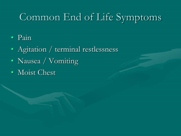 Common End of Life Symptoms