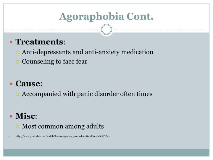 Agoraphobia Cont.