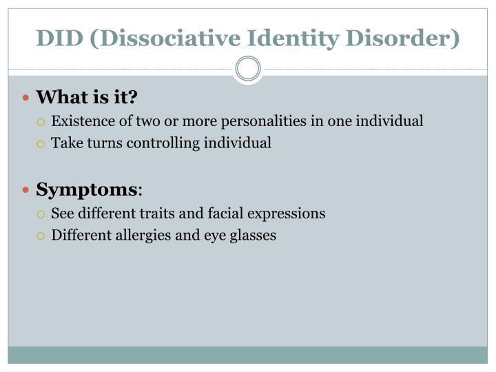 DID (Dissociative Identity Disorder)