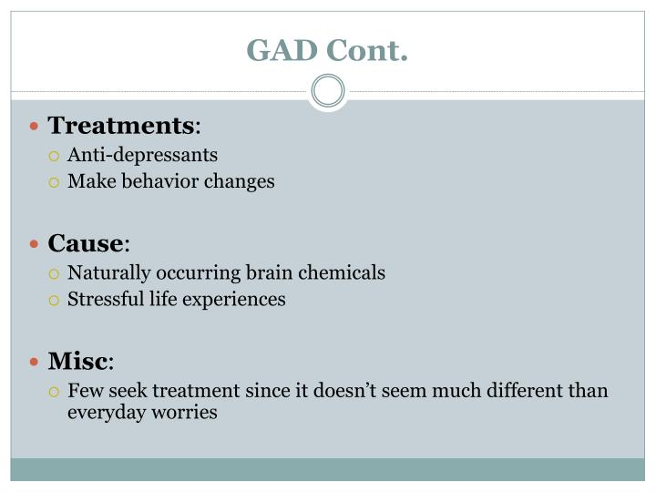 GAD Cont.