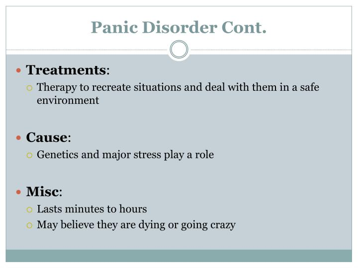 Panic Disorder Cont.