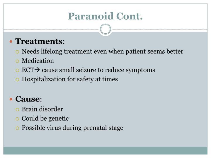 Paranoid Cont.