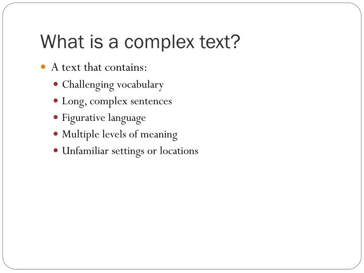 What is a complex text