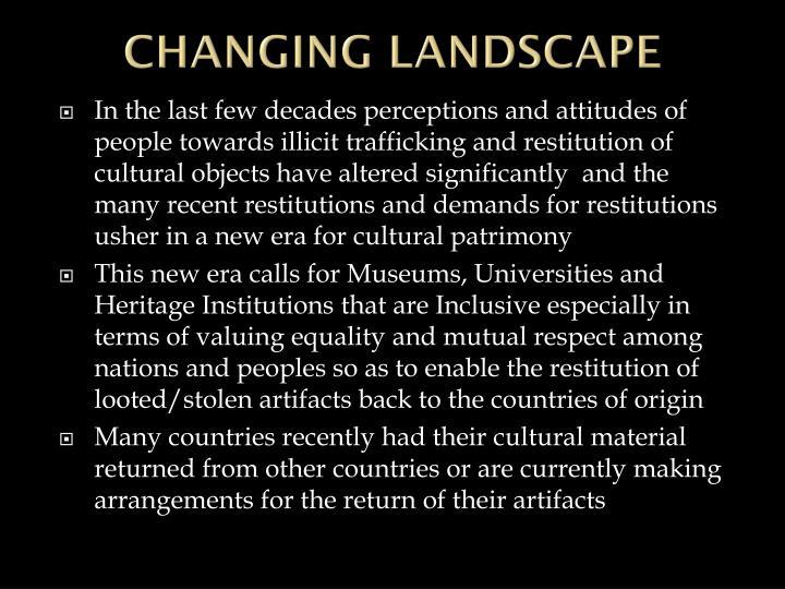CHANGING LANDSCAPE