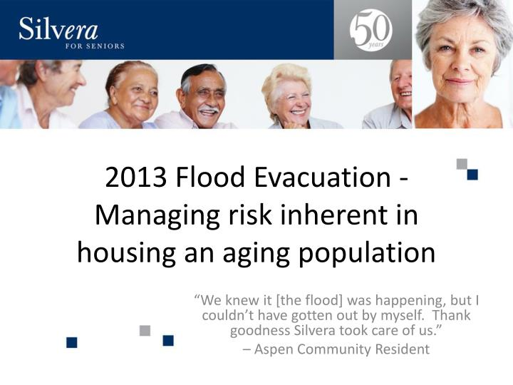 2013 flood evacuation managing risk inherent in housing an aging population