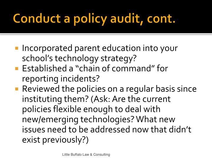 Conduct a policy audit, cont.