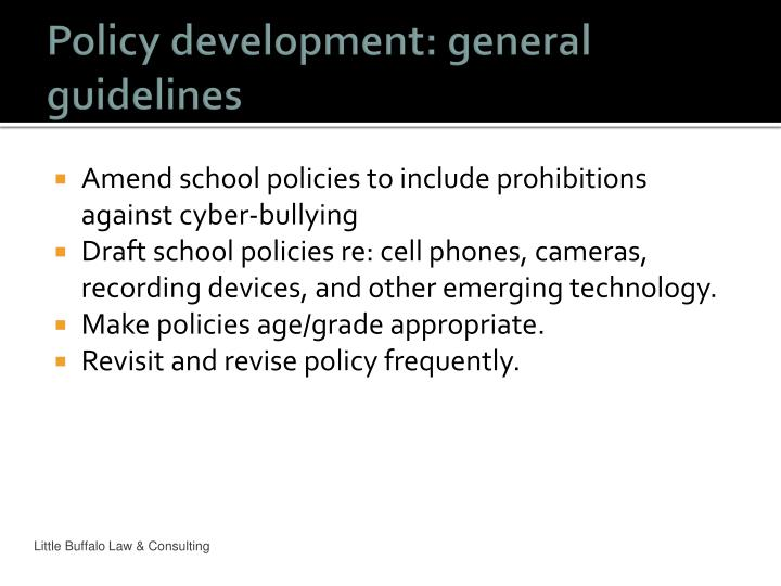Policy development: general guidelines