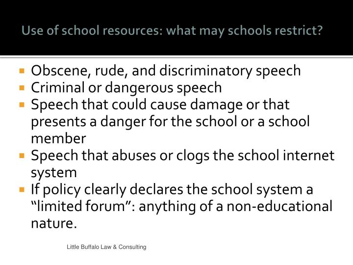 Use of school resources: what may schools restrict?